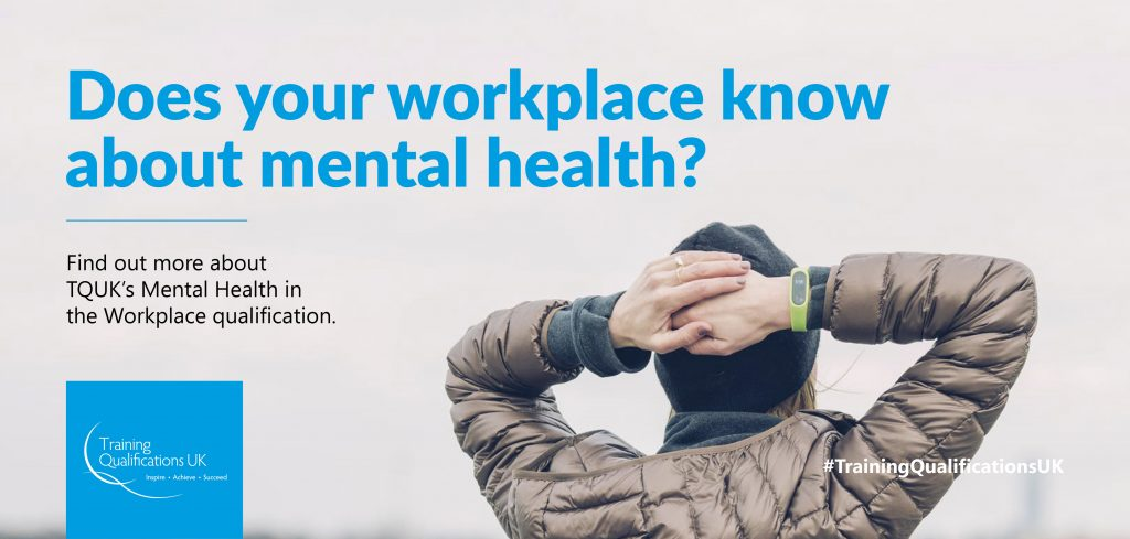 TQUK Mental Health in the Workplace